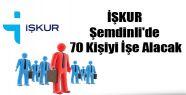 İŞKUR Şemdinli'de 70 Kişiyi İşe Alacak