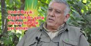 Bayık: 'Özgürlükten yana olanlar HDP'de...