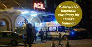 Kızıltepe'de başından vurulmuş bir...