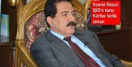 Kosret Resul: IŞİD'e karşı Kürtler...
