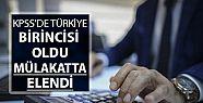 KPSS Türkiye birincisi mülakatla elendi
