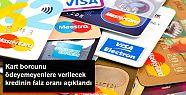 Kredi kartı yapılandırmasında faizler...