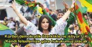 Kürtler demokratik özerklikle ne istiyor?...