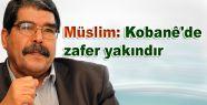 Müslim: Kobanê'de zafer yakındır