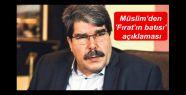 Müslim'den 'Fırat'ın batısı' açıklaması