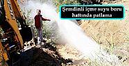 Şemdinli içme suyu boru hattında patlama