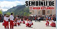 Şemdinli'de 23 Nisan kutlandı