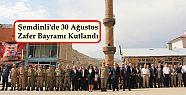 Şemdinli'de 30 Ağustos Zafer Bayramı...