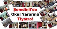 Şemdinli'de Okul Yararına Tiyatro!