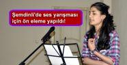 Şemdinli'de ses yarışması için ön...