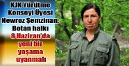 Şemzinan: Botan halkı 8 Haziran'da yeni...