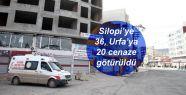 Silopi'ye 36, Urfa'ya 20 cenaze götürüldü