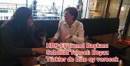 Tuncel: Beyaz Türkler de bize oy verecek