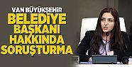 Van Büyükşehir Belediye Başkan hakkında...