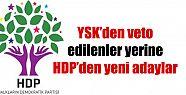 YSK'den veto edilenler yerine HDP'den...