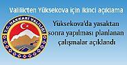 Yüksekova'da yasaktan sonra yapılması...