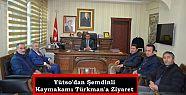 Yütso'dan Şemdinli Kaymakamı Türkman'a...