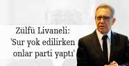 Zülfü Livaneli: 'Sur yok edilirken onlar...