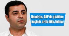 Demirtaş: AKP'de çözülme başladı, artık dikiş tutmaz