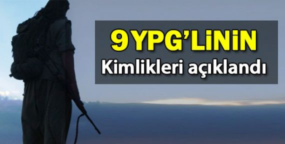 YPG 9 savaşçının kimlik bilgilerini açıkladı