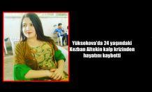 Yüksekova'da 24 yaşındaki genç kız kalp krizinden hayatını kaybetti