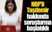 HDP'li Taşdemir hakkında soruşturma