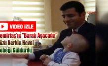 Demirtaş'ın 'Barajı Aşacağız' Sözü Berkin Heval Bebeği Güldürdü