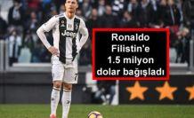 Ronaldo Filistin'e 1.5 milyon dolar bağışladı