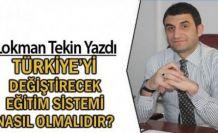 Türkiye'yi değiştirecek eğitim sistemi nasıl olmalıdır?