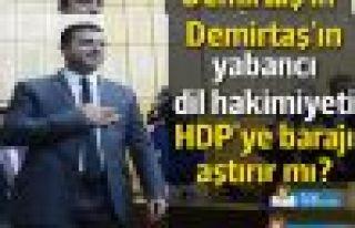 Demirtaş'ın yabancı dil hakimiyeti ve HDP'nin hamlesi