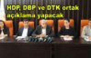 HDP, DBP ve DTK ortak açıklama yapacak