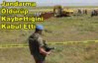 Jandarma Öldürüp Kaybettiğini Kabul Etti