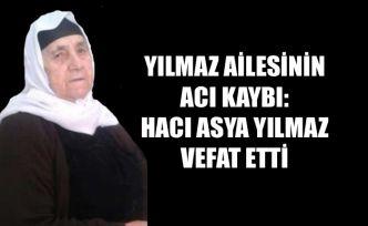 Şemdinli'de Vefat: Hacı Asya Yılmaz Vefat Etti
