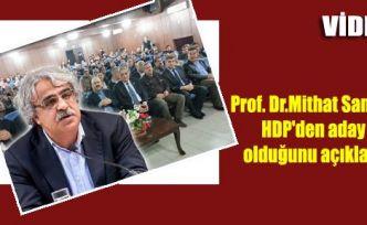Prof. Dr. Mithat Sancar HDP'den aday olduğunu açıkladı