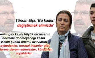 Türkan Elçi: 'Bu kaderi değiştirmek elimizde'