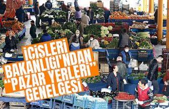İçişleri Bakanlığı'ndan 'pazar yerleri' genelgesi