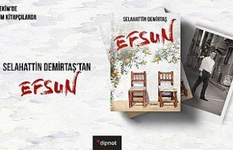 Selahattin Demirtaş'ın yeni romanı Efsun, 2 Ekim'de raflarda