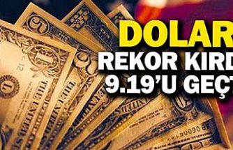 Dolar/TL 9,19'u aştı