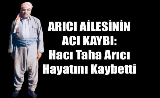 Şemdinli'de Vefat: Hacı Taha Arıcı Hayatını Kaybetti
