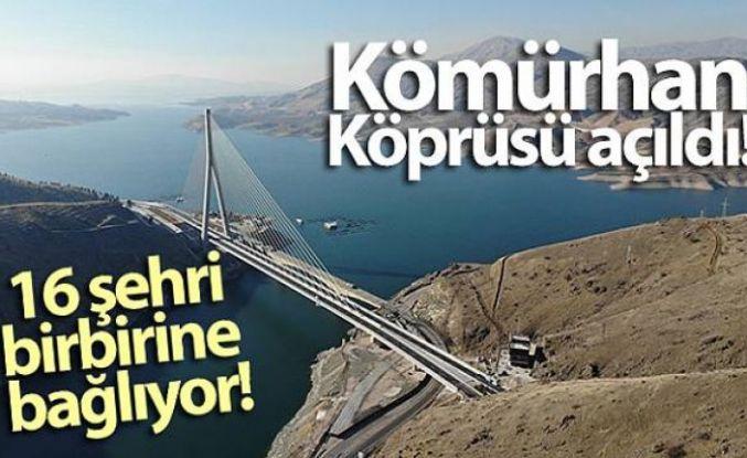 Kömürhan Köprüsü açıldı